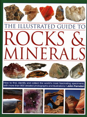 Vignette du livre The Illustrated Guide to Rocks & Minerals