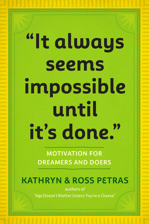 "Vignette du livre ""It Always Seems Impossible Until It's Done."""