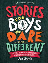 Vignette du livre Stories for Boys Who Dare to Be Different