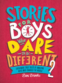 Vignette du livre Stories for Boys Who Dare to Be Different 2