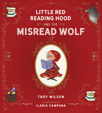 Vignette du livre Little Red Reading Hood and the Misread Wolf