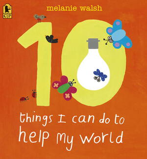 Vignette du livre 10 Things I Can Do to Help My World