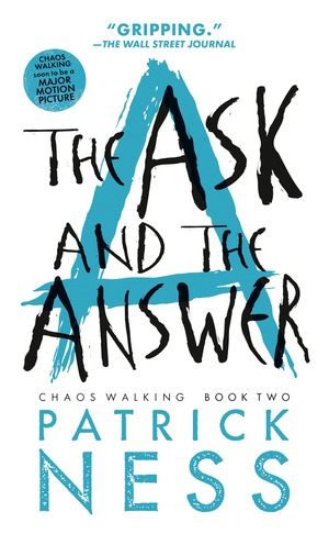 Vignette du livre The Ask and the Answer (Reissue with bonus short story)