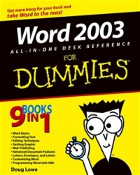 Word 2003 All-in-One Desk Reference For Dummies® - Doug Lowe
