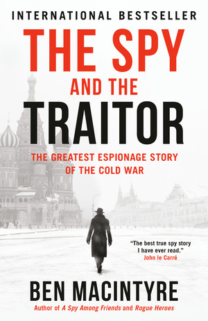 Vignette du livre The Spy and the Traitor