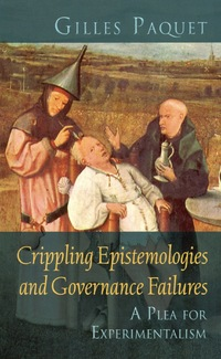 Vignette du livre Crippling Epistemologies and Governance Failures - Gilles Paquet