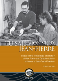 Vignette du livre Tu sais, mon vieux Jean-Pierre : Essays on the Archaeology and...