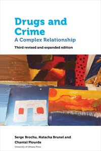 Vignette du livre Drugs and Crime: a Complex Relationship