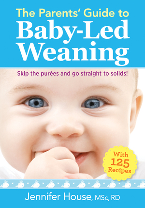 Vignette du livre The Parents' Guide to Baby-Led Weaning