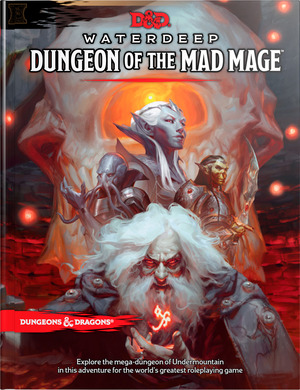 Vignette du livre Dungeons & Dragons Waterdeep: Dungeon of the Mad Mage (Adventure Book, D&D Roleplaying Game)