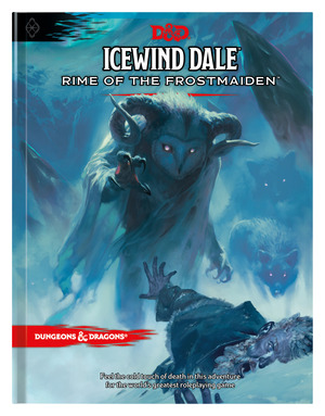 Vignette du livre Icewind Dale: Rime of the Frostmaiden (D&D Adventure Book) (Dungeons & Dragons)
