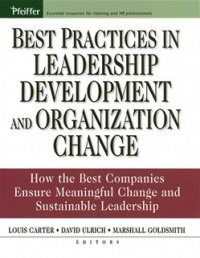 Vignette du livre Best Practices in Leadership Development and Organization Change: How the Best Companies Ensure Meaningful Change and Sustainable Leadership