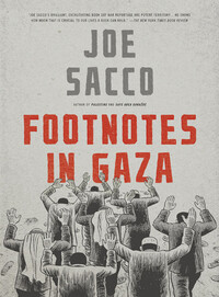 Footnotes in Gaza - Joe Sacco