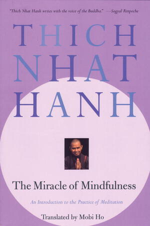 Vignette du livre The Miracle of Mindfulness