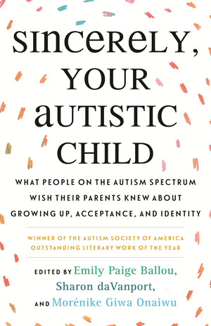 Vignette du livre Sincerely, Your Autistic Child