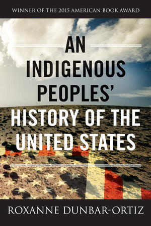 Vignette du livre An Indigenous Peoples' History of the United States