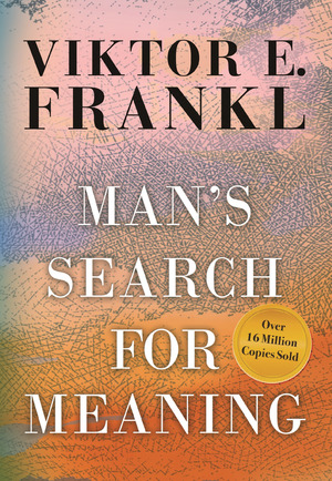 Vignette du livre Man's Search for Meaning, Gift Edition