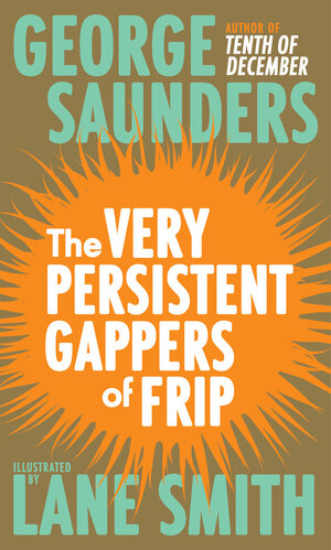 Vignette du livre The Very Persistent Gappers of Frip