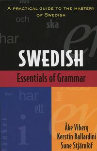 Vignette du livre Essentials of Swedish Grammar