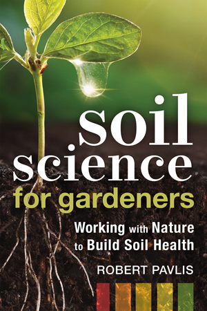 Vignette du livre Soil Science for Gardeners