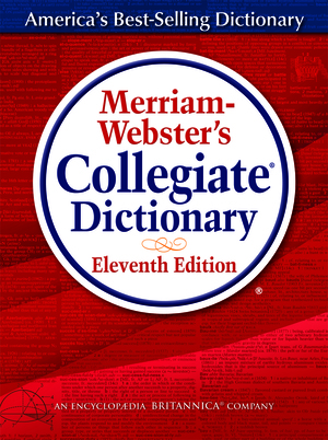 Vignette du livre Merriam-Webster's Collegiate Dictionary, Eleventh Edition