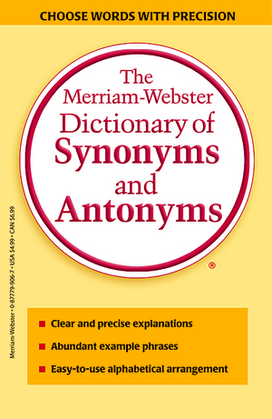 Vignette du livre The Merriam-Webster Dictionary of Synonyms & Antonyms