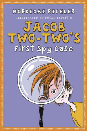 Vignette du livre Jacob Two-Two's First Spy Case