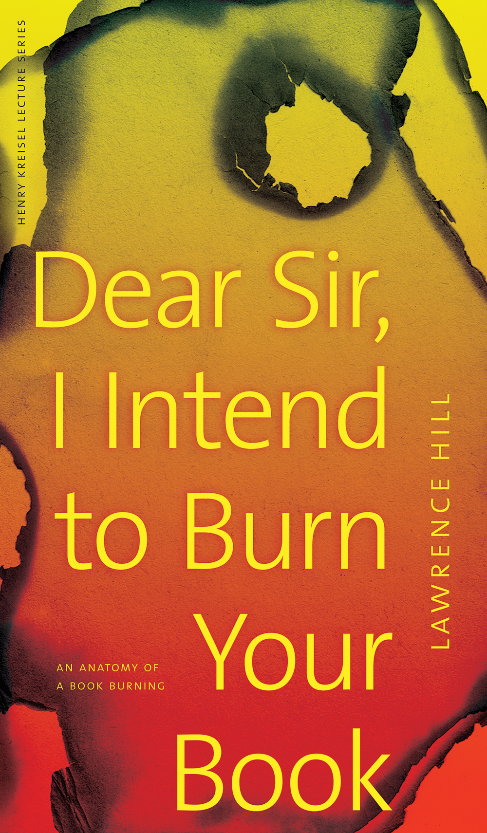 Vignette du livre Dear Sir, I Intend to Burn Your Book