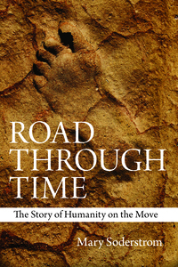 Road Through Time - Mary Soderstrom