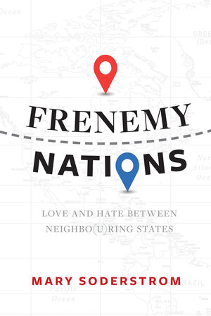 Frenemy Nations - Mary Soderstrom