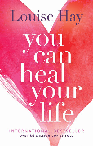 Vignette du livre You Can Heal Your Life