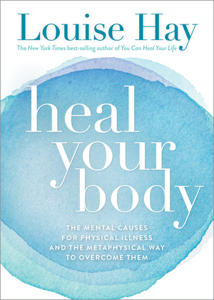 Vignette du livre Heal Your Body