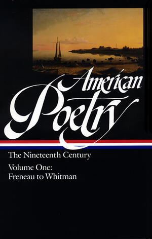 Vignette du livre American Poetry: The Nineteenth Century Vol. 1 (LOA #66)