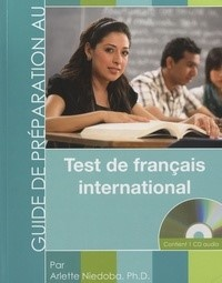 Vignette du livre Guide de préparation au Test de français international TFI + CD