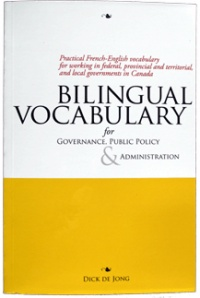 Vignette du livre Bilingual Vocabulary for Governance, Public Policy and... -  DICK DE JONG