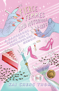 Vignette du livre Fierce Femmes and Notorious Liars