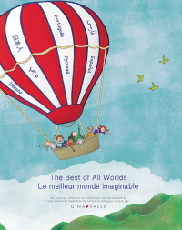 Vignette du livre The Best of All Worlds/Le meilleur monde imaginable