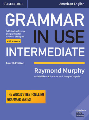 Vignette du livre Grammar in Use Intermediate: Self-Study Reference and Practice for Students of English Student's Book with Answers