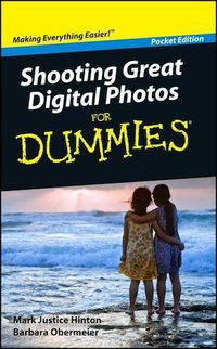 Vignette du livre Shooting Great Digital Photos For Dummies, Pocket Edition - Barbara Obermeier, Mark Justice Hinton