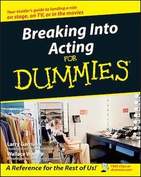 Vignette du livre Breaking Into Acting For Dummies