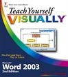 Vignette du livre Teach Yourself VISUALLY Microsoft Word 2003