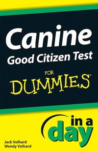 Vignette du livre Canine Good Citizen Test In A Day For Dummies