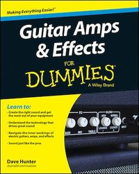 Vignette du livre Guitar Amps and Effects For Dummies