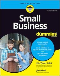 Vignette du livre Small Business For Dummies - Eric Tyson, Jim Schell