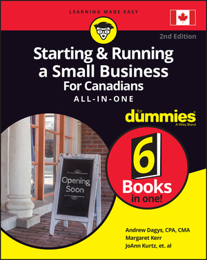 Vignette du livre Starting and Running a Small Business For Canadians For Dummies All-in-One