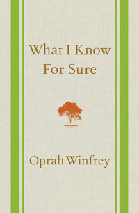 Vignette du livre What I Know For SureWHAT I KNOW FOR SURE