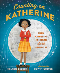 Vignette du livre Counting on Katherine: How Katherine Johnson Saved Apollo 13COUNTING ON KATHERINE: HOW KAT