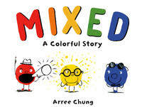 Vignette du livre Mixed: A Colorful Story