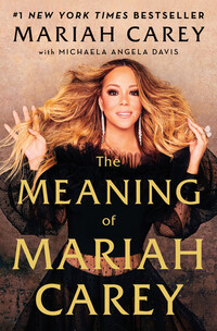 Vignette du livre The Meaning of Mariah Carey