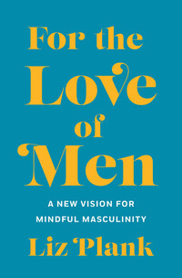 Vignette du livre For the Love of Men